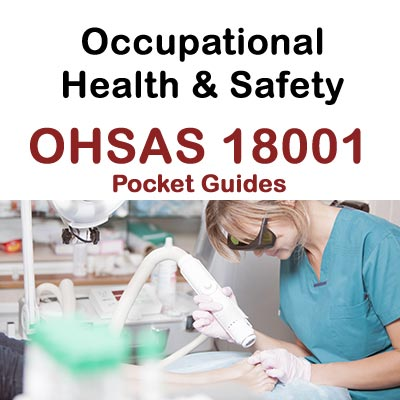 Occupational Health & Safety - OHSAS 18001 Pocket Guides